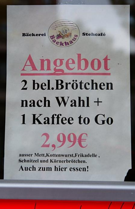 Angebot: 2 belgische Brötchen nach Wahl + 1 Kaffee to Go.  Ausser Mett, Kottenwurst, Frikadelle, Schnitzel und Körnerbrötchen