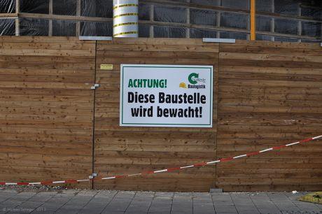 Achtung! Diese Baustelle wird bewacht !