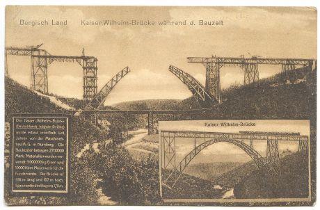 Kaiser-Wilhelm-Brücke während der Bauzeit: (Niems Postkarten-Verlag, Elberfeld)