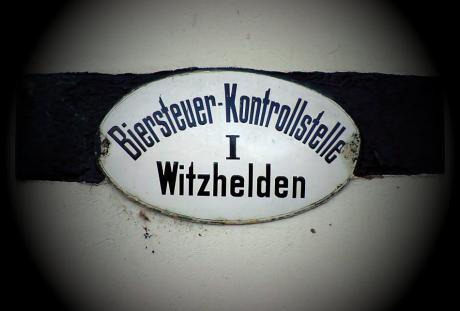 Biersteuer-Kontrollstelle: Witzhelden I
