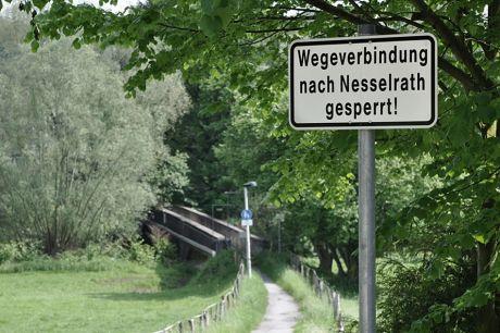 Wegeverbindung nach Nesselrath gesperrt !